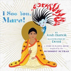 I see you, Mara! / A Story in Playful Rhyme from the Buddhist Sutras