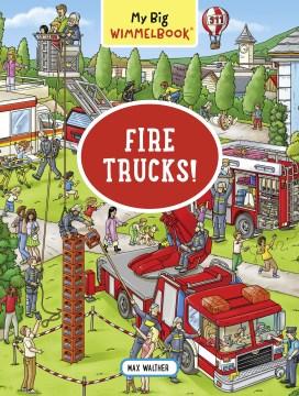 My Big Wimmelbook Fire Trucks!