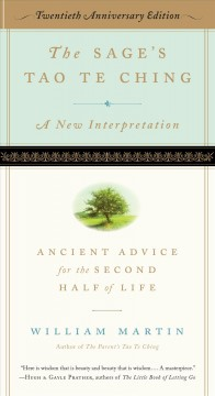 The Sage's Tao Te Ching : Ancient Advice for the Second Half of Life; 20th Anniversary Edition