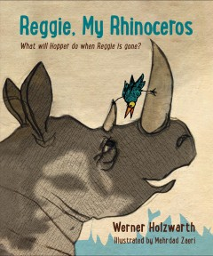 Reggie, my rhinoceros : what will Hopper do when Reggie is gone?