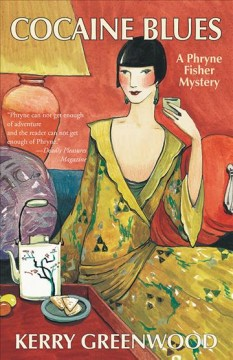 Cocaine blues : a Phryne Fisher mystery Kerry Greenwood.