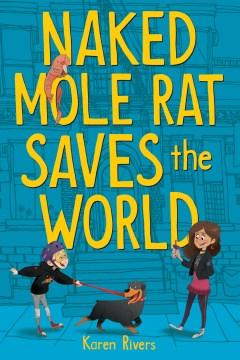 Naked mole rat saves the world