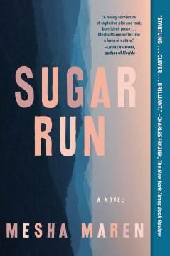 Sugar Run Mesha Maren.