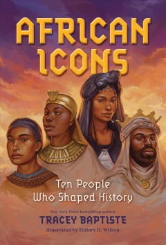 African icons : ten people who shaped history