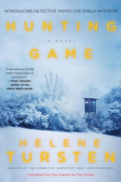 Hunting game / Helene Tursten ; translated from the Swedish by Paul Norlen.