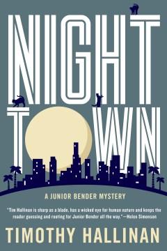 Nighttown / Timothy Hallinan.