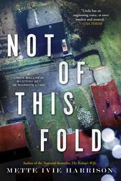 Not of this fold / Mette Ivie Harrison.