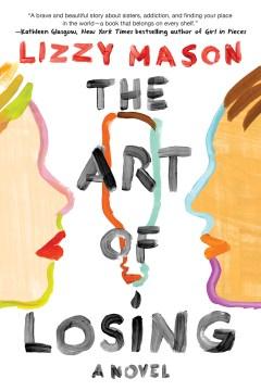 The art of losing Lizzy Mason.