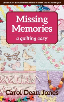 Missing memories : a quilting cozy