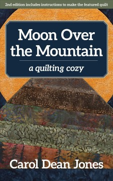 Moon over the mountain : a quilting cozy