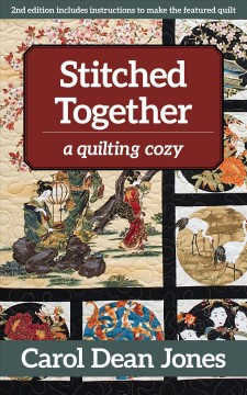 Stitched together : a quilting cozy