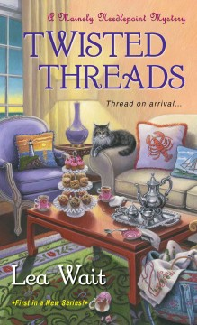 Twisted threads Lea Wait.