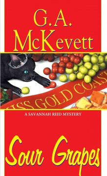 Sour grapes G.A. McKevett.