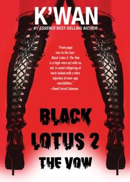 Black Lotus 2 : the vow