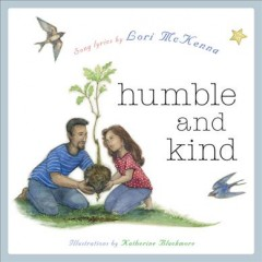 Humble and Kind : A Children's Picture Book