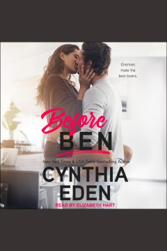 Before Ben [electronic resource] / Cynthia Eden.