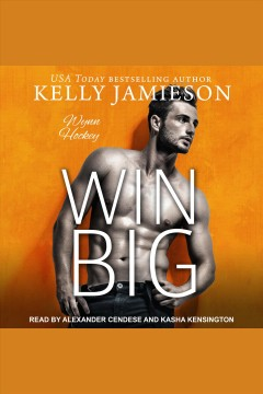 Win big [electronic resource] / Kelly Jamieson.