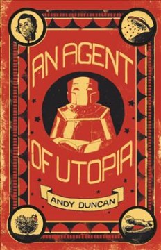 An agent of utopia : new & selected stories