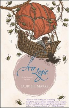 Air logic / Laurie J. Marks.