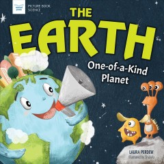 The Earth : One-of-a-kind Planet