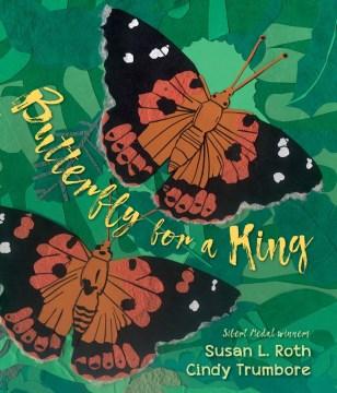 Butterfly for a King : Saving Hawaii's Kamehameha Butterflies