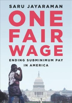One fair wage : ending subminimum pay in America