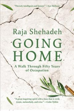 Going home : a walk through fifty years of occupation