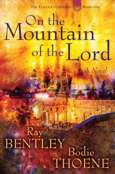 On the mountain of the Lord : a novel