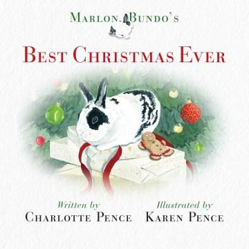 Marlon Bundo's Best Christmas Ever