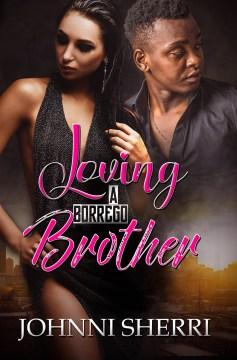 Loving a Borrego Brother