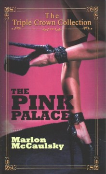 The Pink Palace / Triple Crown Collection