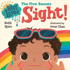 Baby loves the five senses Sight!