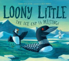 Loony Little : The Ice Cap Is Melting