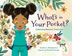 What's in your pocket? : collecting nature's treasures