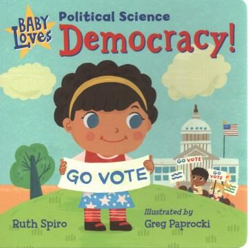 Baby loves democracy