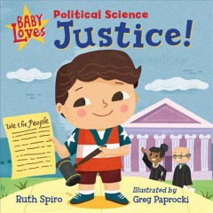 Baby loves political science : justice!