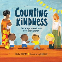 Counting kindness : ten ways to welcome refugee children