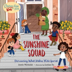 The Sunshine Squad : discovering what makes you special