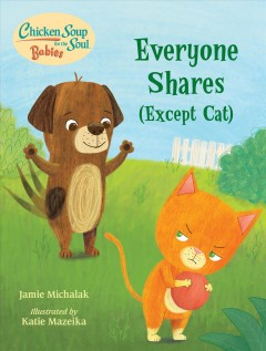 Everyone shares (except cat) / A Book About Sharing