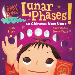 Baby Loves Lunar Phases on Chinese New Year!