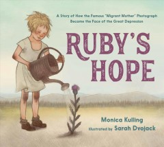 Ruby's hope : a story of the girl in the most famous photograph of the Depression
