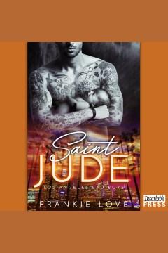 Saint Jude [electronic resource] / Frankie Love.