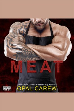Meat [electronic resource] / Opal Carew.