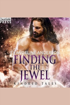 Finding the jewel : a kindred tales novel [electronic resource] / Evangeline Anderson.