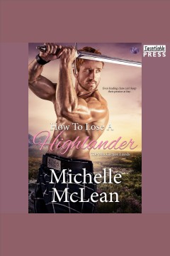 How to lose a highlander [electronic resource] / Michelle McLean.