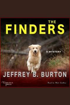 The finders [electronic resource] / Jeffrey B. Burton.