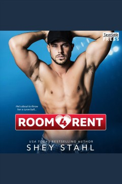Room 4 rent [electronic resource] / Shey Stahl.