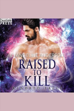 Raised to kill [electronic resource] / Evangeline Anderson.