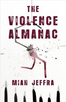 The Violence Almanac