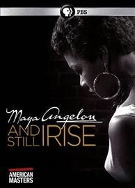 Maya Angelou : and still I rise